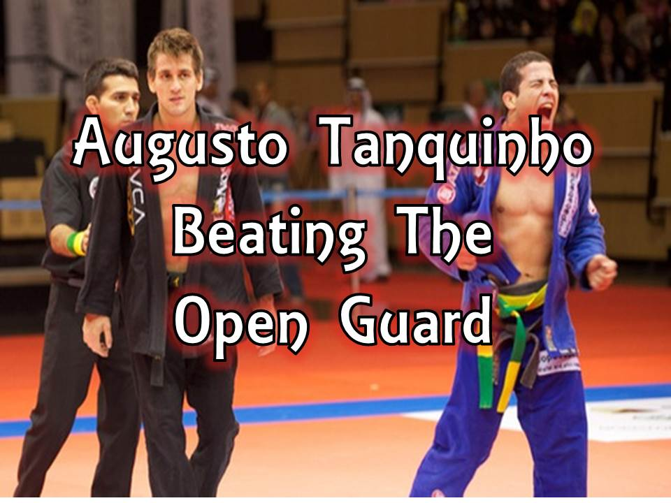 Tanquinho: Beating The Open Guard (Knee-Forward Position)